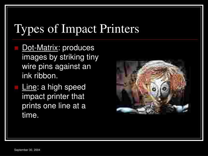 Types of Impact Printers