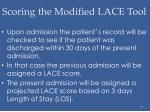 scoring the modified lace tool