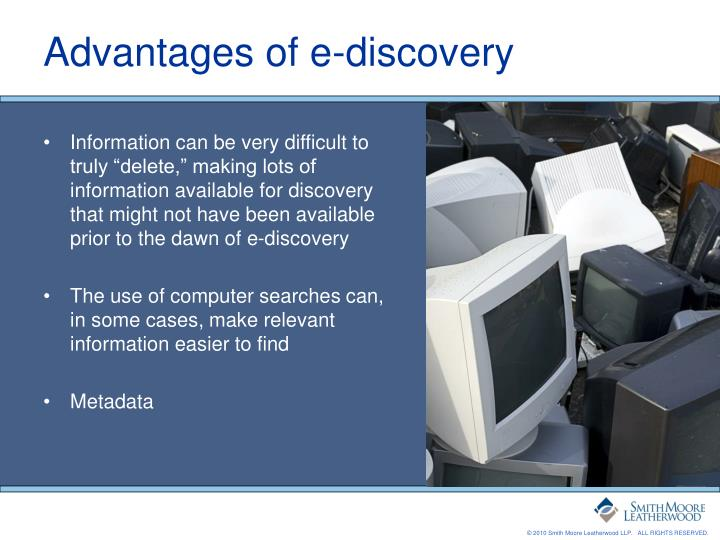 Advantages of e-discovery