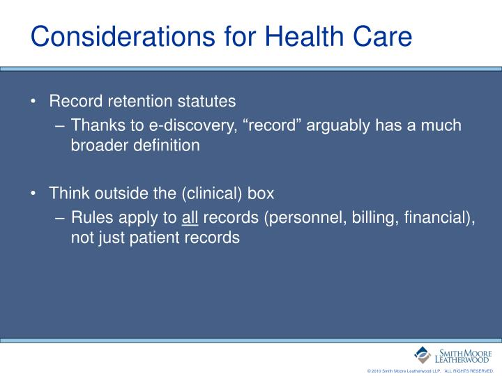 Considerations for Health Care