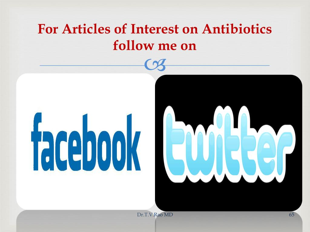 For Articles of Interest on Antibiotics follow me on