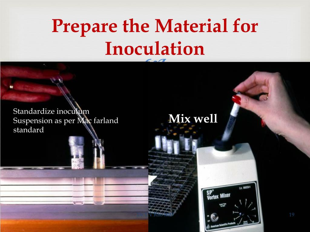 Prepare the Material for Inoculation
