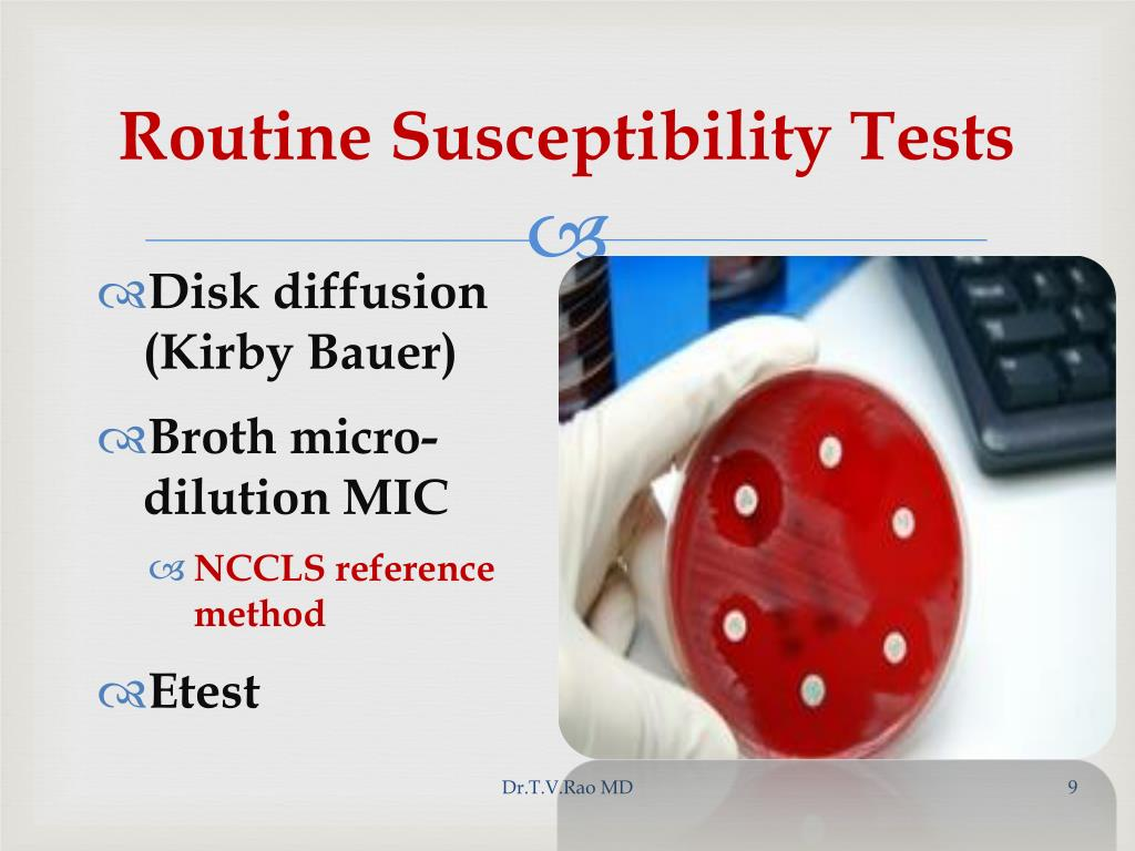 Routine Susceptibility Tests