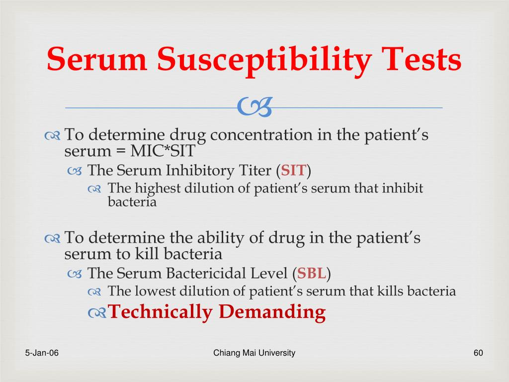 Serum Susceptibility Tests