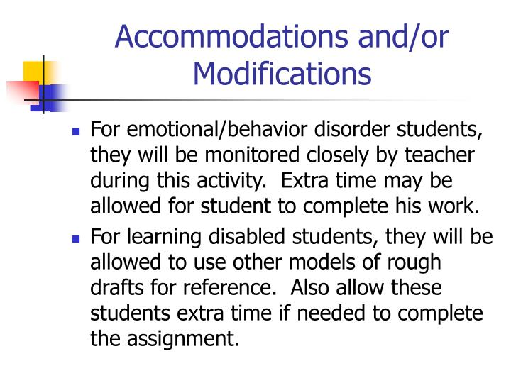 Accommodations and/or Modifications