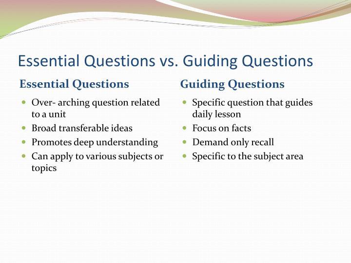 Essential Questions vs. Guiding Questions