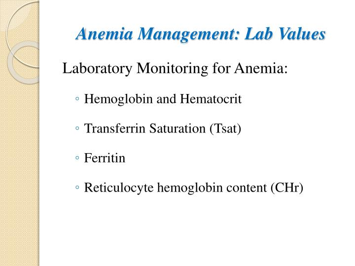 Anemia Management: Lab Values