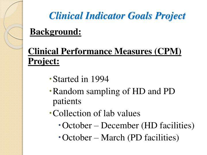 Clinical indicator goals project1