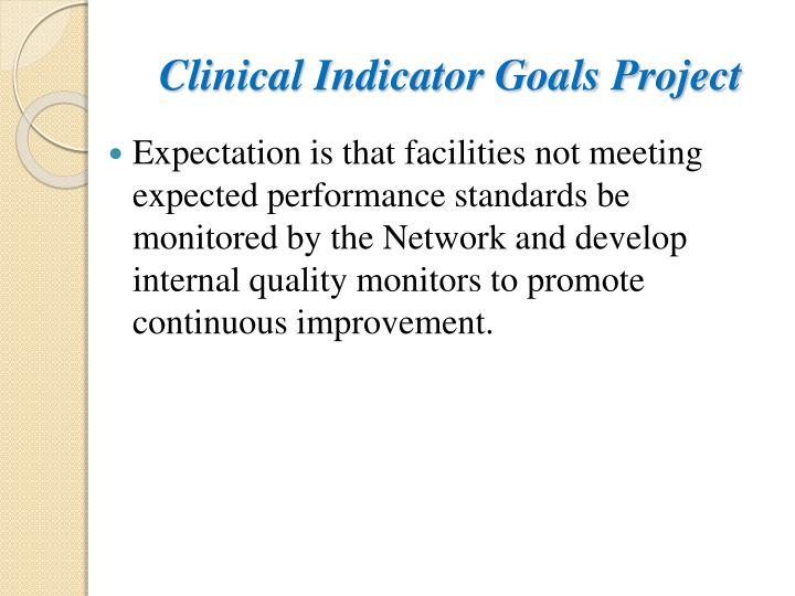 Clinical Indicator Goals Project