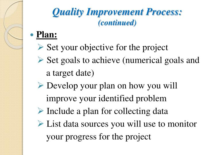 Quality Improvement Process:
