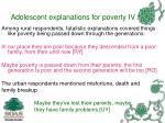 adolescent explanations for poverty iv