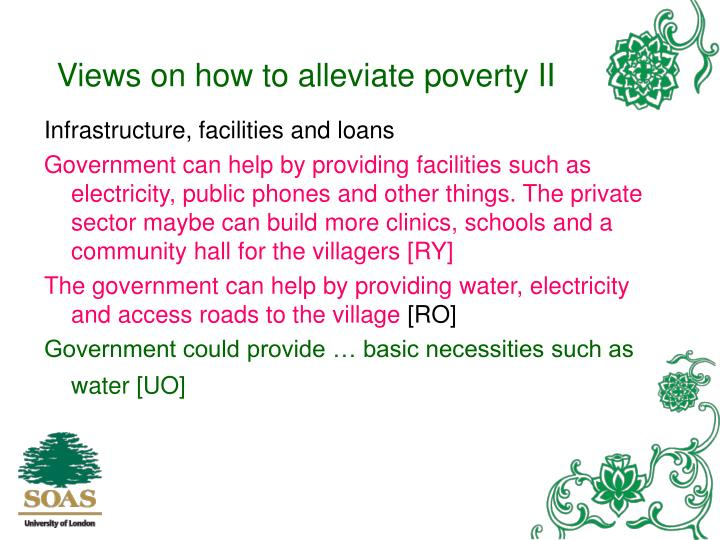Views on how to alleviate poverty II