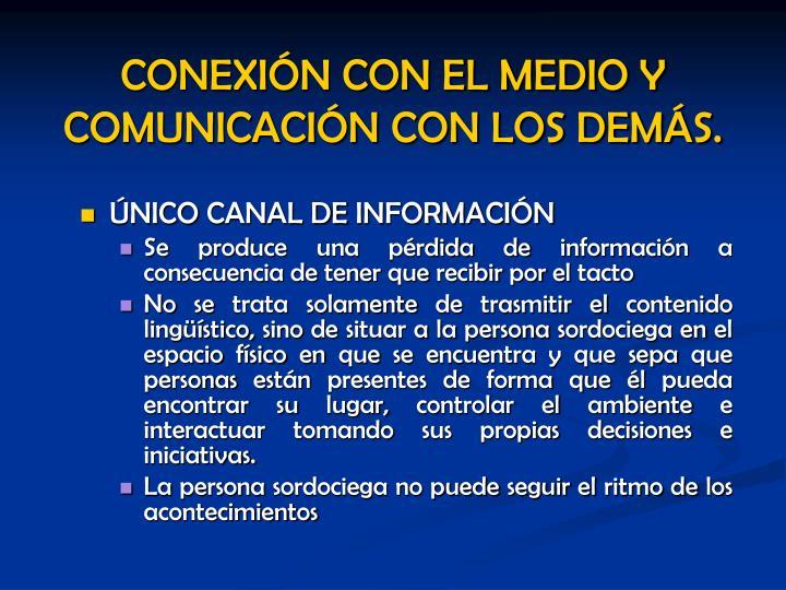 ÚNICO CANAL DE INFORMACIÓN