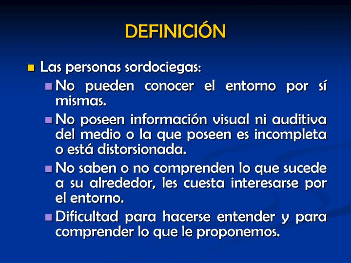 Las personas sordociegas: