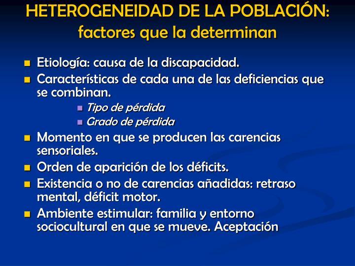 Etiología: causa de la discapacidad.