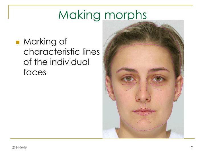 Making morphs