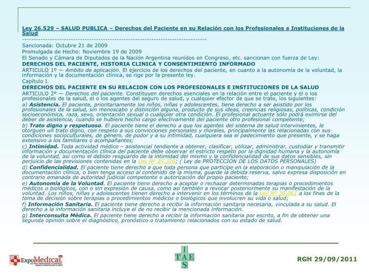 Ley 26.529 – SALUD PUBLICA – Derechos del Paciente en su Relación con los Profesionales e Instituciones de la Salud