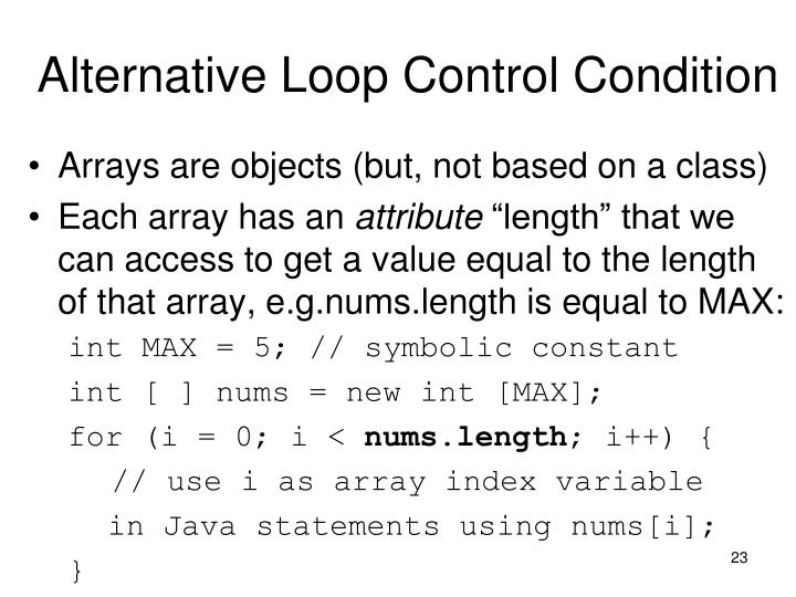 Alternative Loop Control Condition