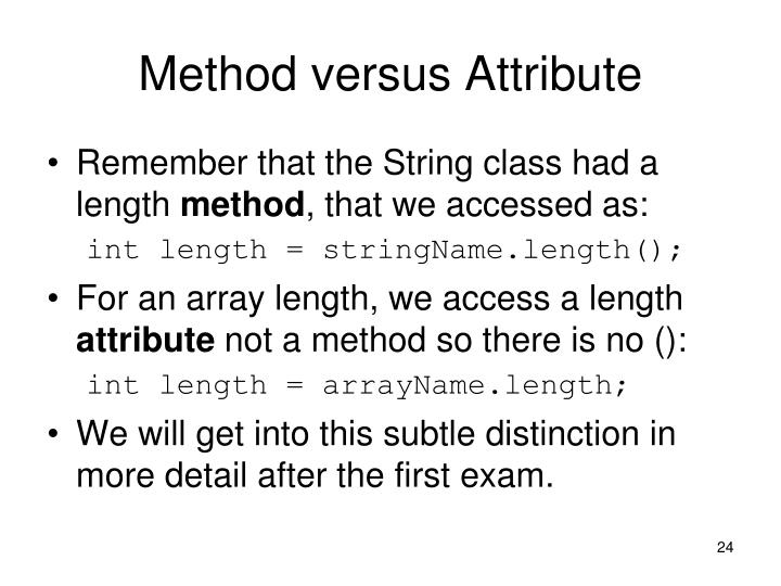 Method versus Attribute