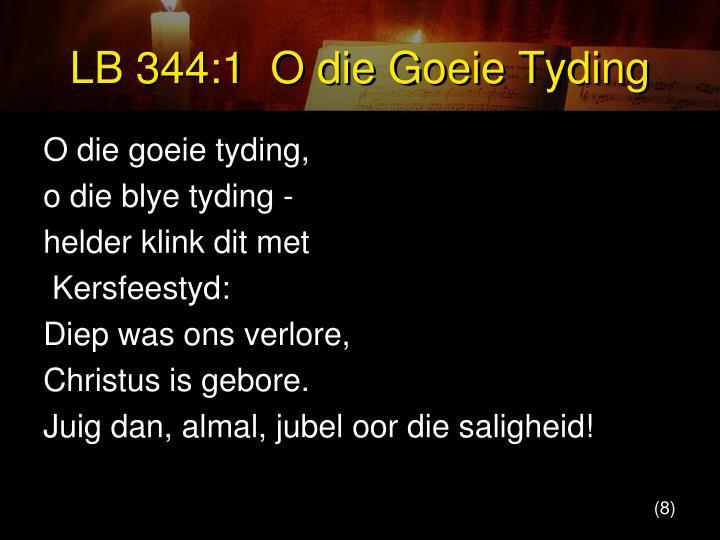 LB 344:1  O die Goeie Tyding