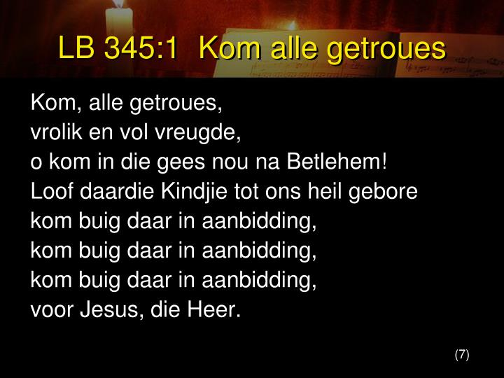 LB 345:1  Kom alle getroues