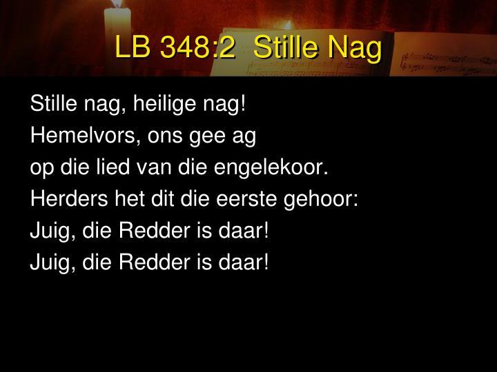 LB 348:2  Stille Nag