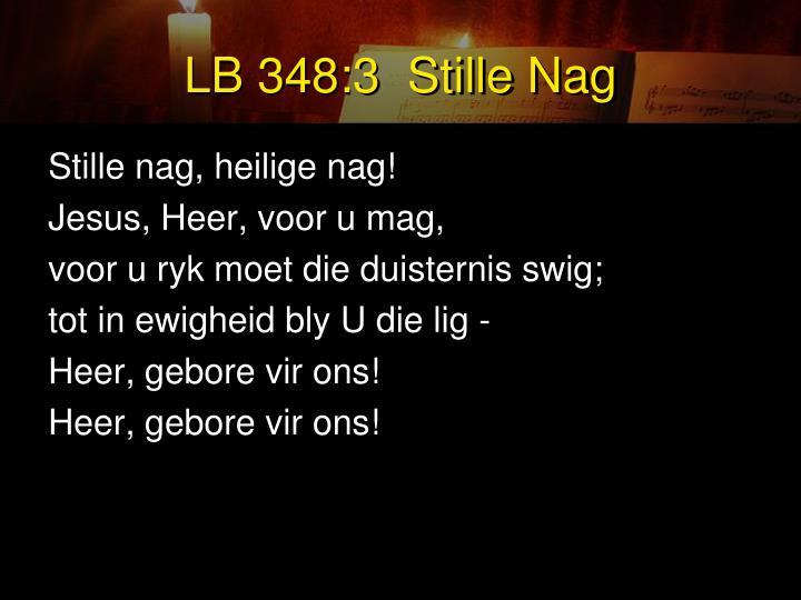 LB 348:3  Stille Nag
