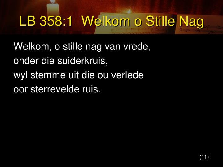 LB 358:1  Welkom o Stille Nag