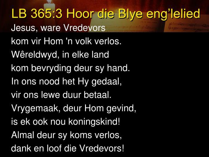 LB 365:3 Hoor die Blye eng'lelied