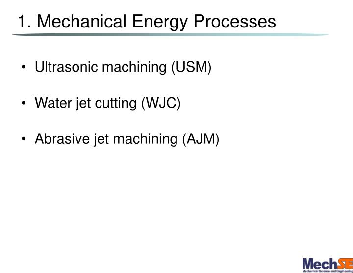 1 mechanical energy processes
