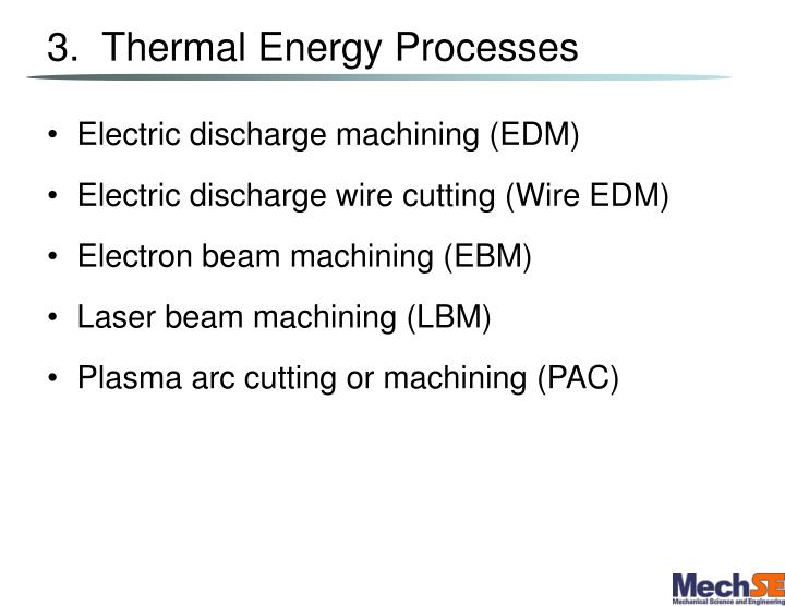 3.  Thermal Energy Processes