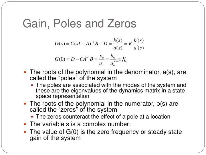 Gain, Poles and Zeros