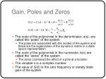 gain poles and zeros