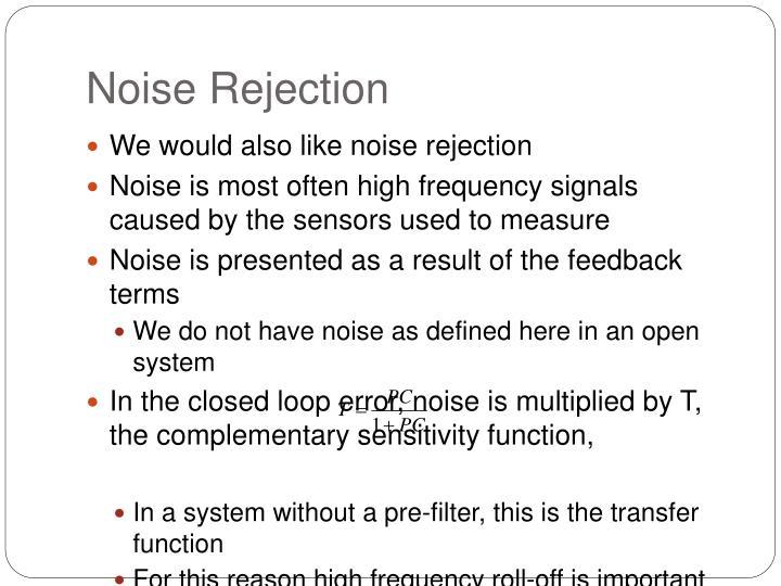 Noise Rejection