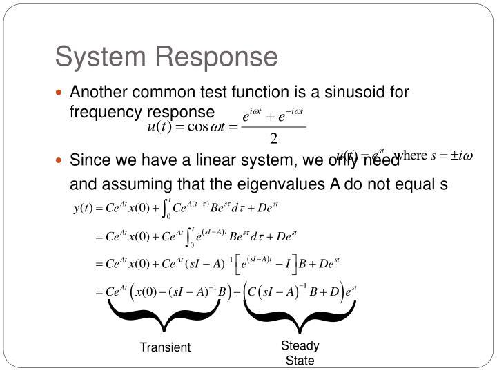 System Response