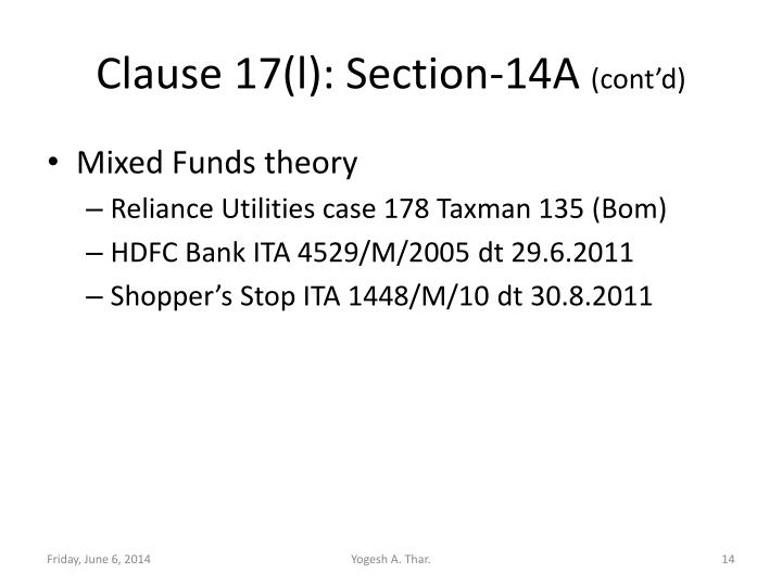 Clause 17(l): Section-14A