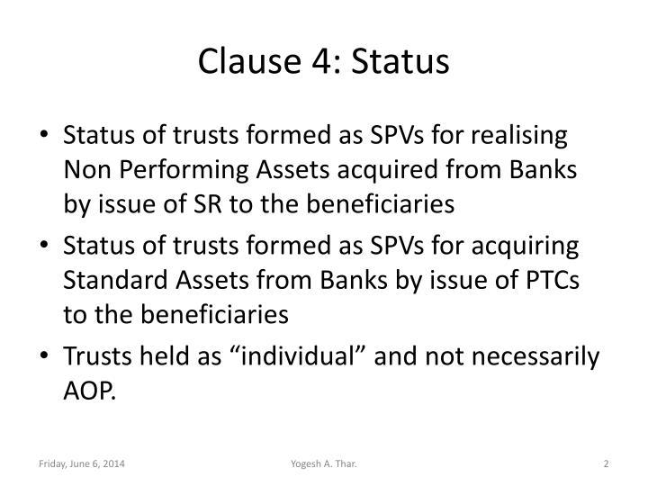 Clause 4: Status
