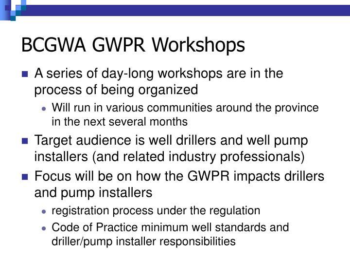 BCGWA GWPR Workshops