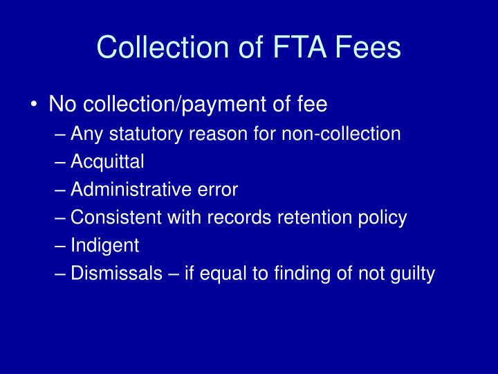 Collection of FTA Fees