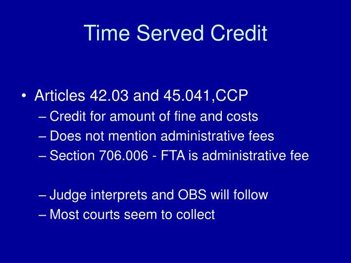 Time Served Credit