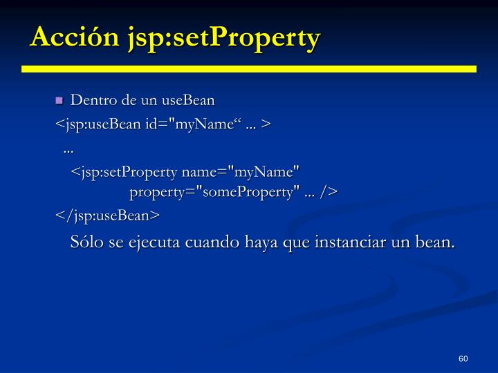 Acción jsp:setProperty