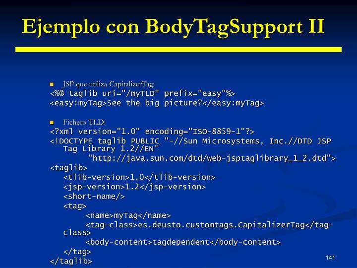 Ejemplo con BodyTagSupport II