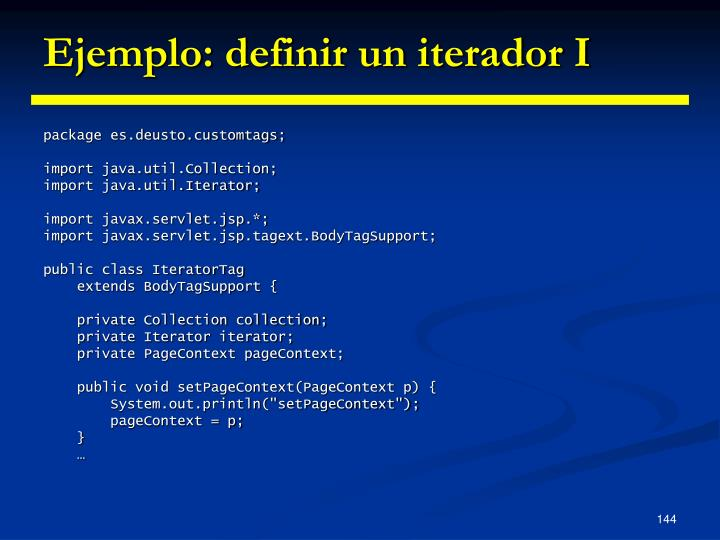Ejemplo: definir un iterador I