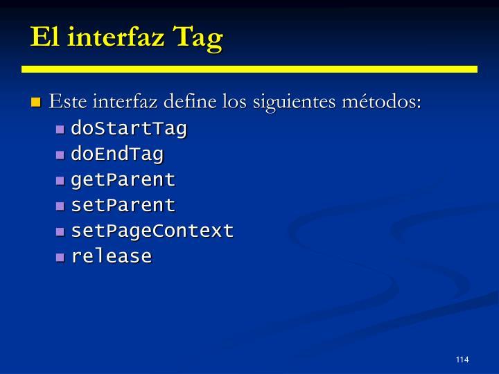 El interfaz Tag