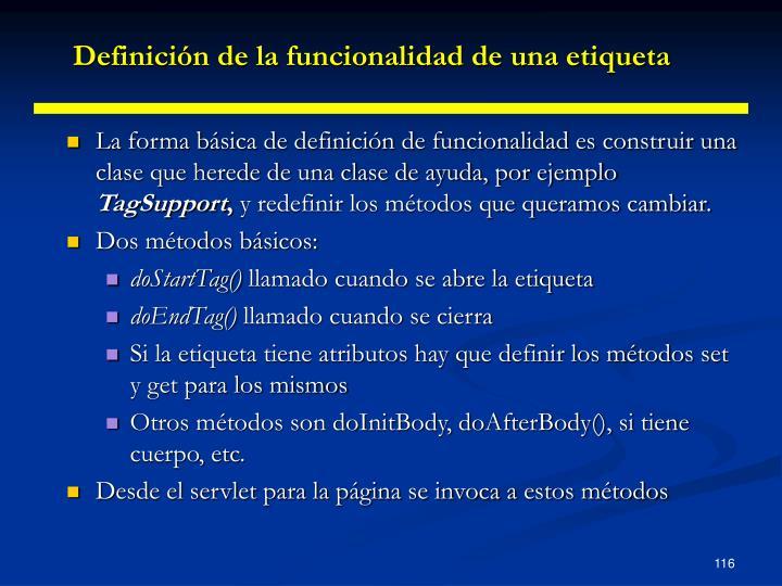 Definición de la funcionalidad de una etiqueta