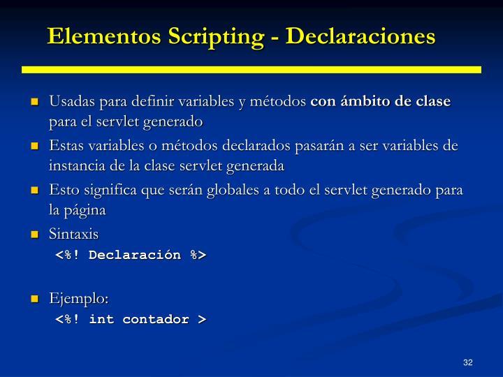 Elementos Scripting - Declaraciones