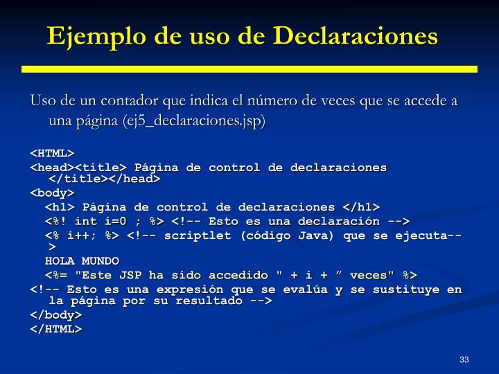 Ejemplo de uso de Declaraciones