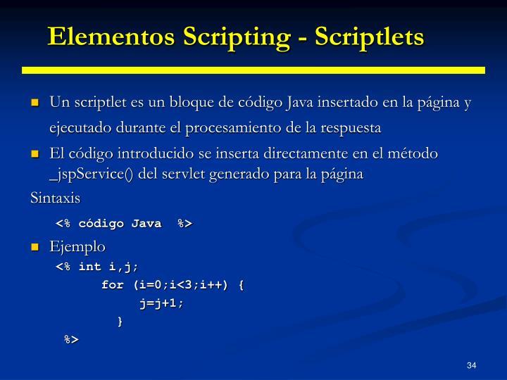 Elementos Scripting - Scriptlets
