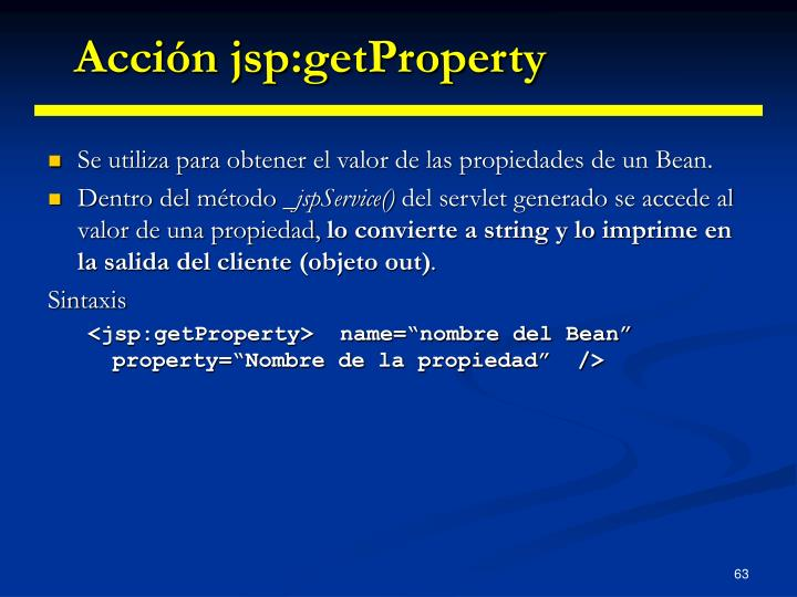 Acción jsp:getProperty