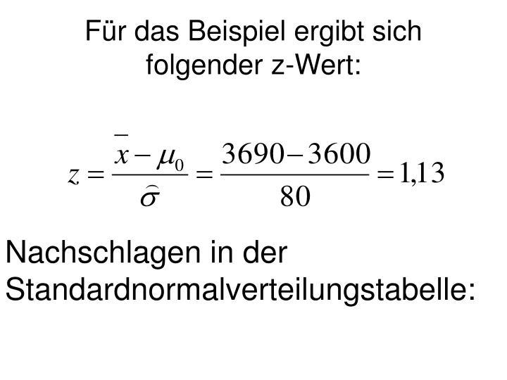 Für das Beispiel ergibt sich folgender z-Wert: